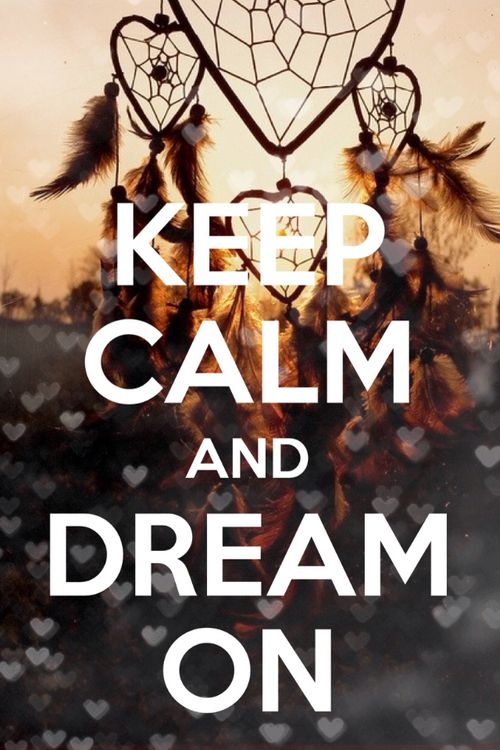 Keep Dream Poster Calm And