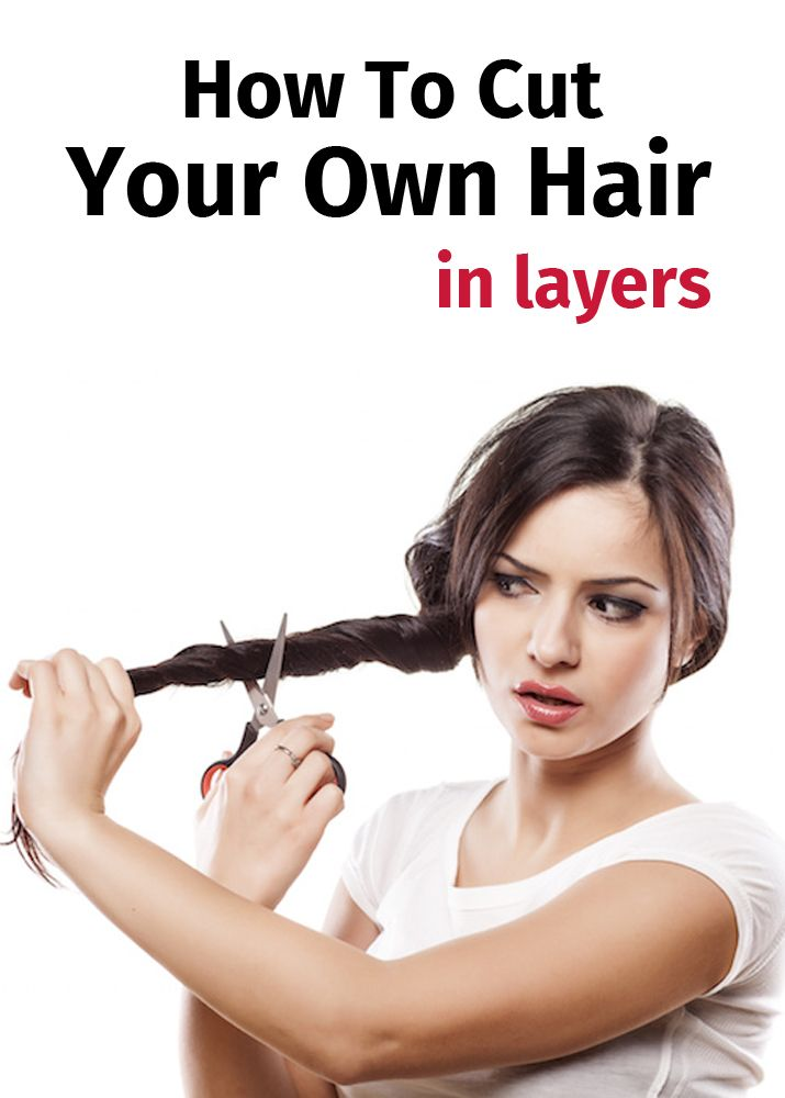Cut Layers Own Long Hair Your