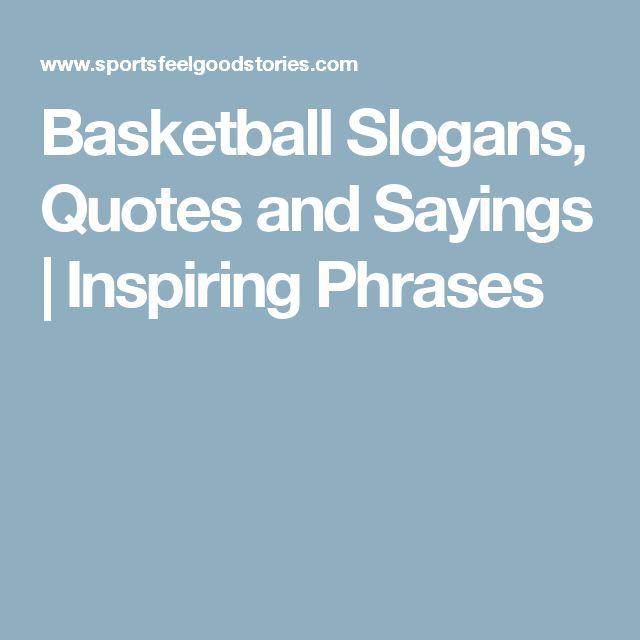 Basketball And Sayings Slogans