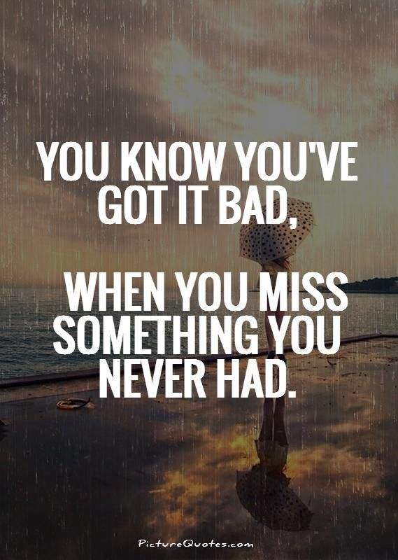 Sad Quotes About Missing Someone You Love