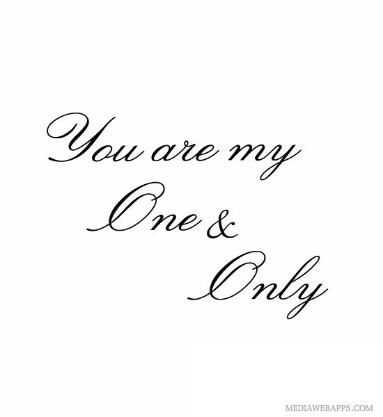 You Are My One Love
