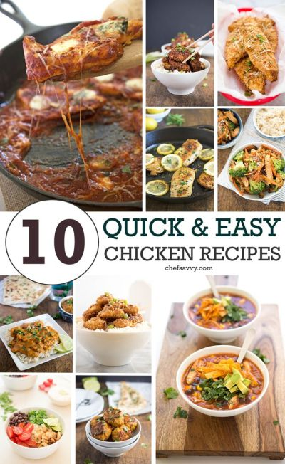 Top 10 Quick & Easy Chicken Recipes | Meal recipes, Quick ...