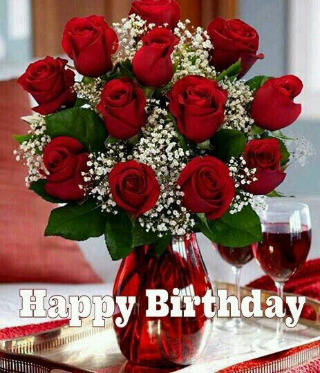 Birthday And Roses Red Love Happy
