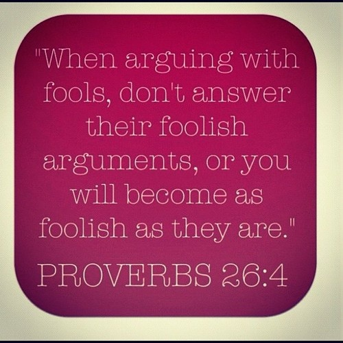 Dont Argue Fool Quote