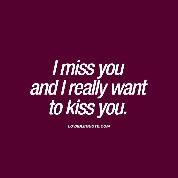 Quotes About Kissing You