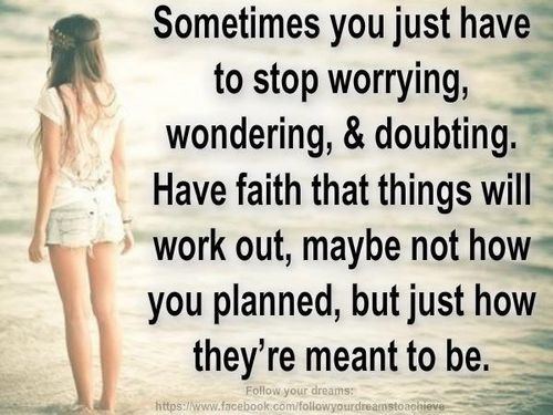 Having Faith Things Will Work Out