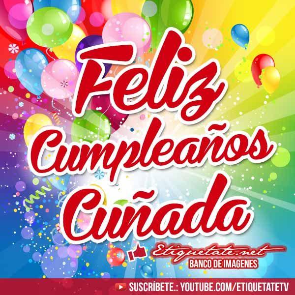 Happy Birthday Quotes Spanish Cunada