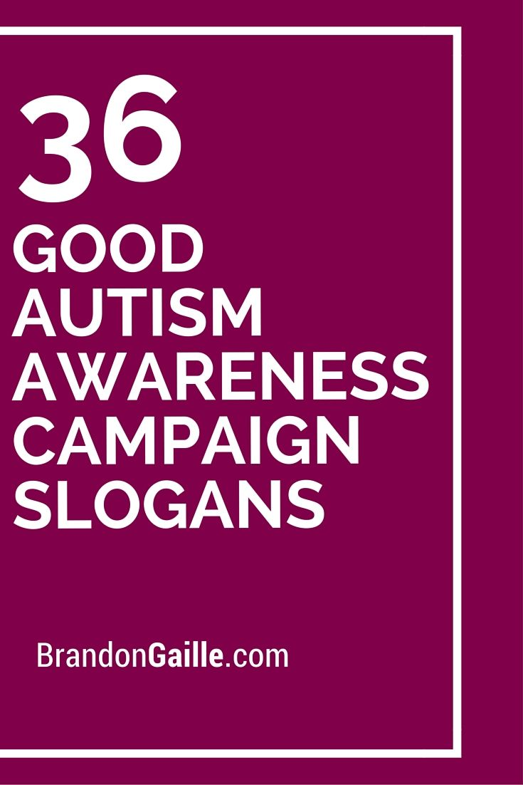 36 Good Autism Awareness Campaign Slogans Autism