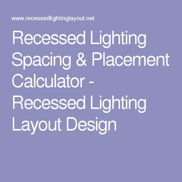 Recessed Lighting Calculator
