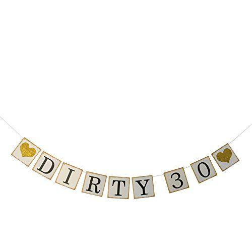Custom Dirty 30 Invitations