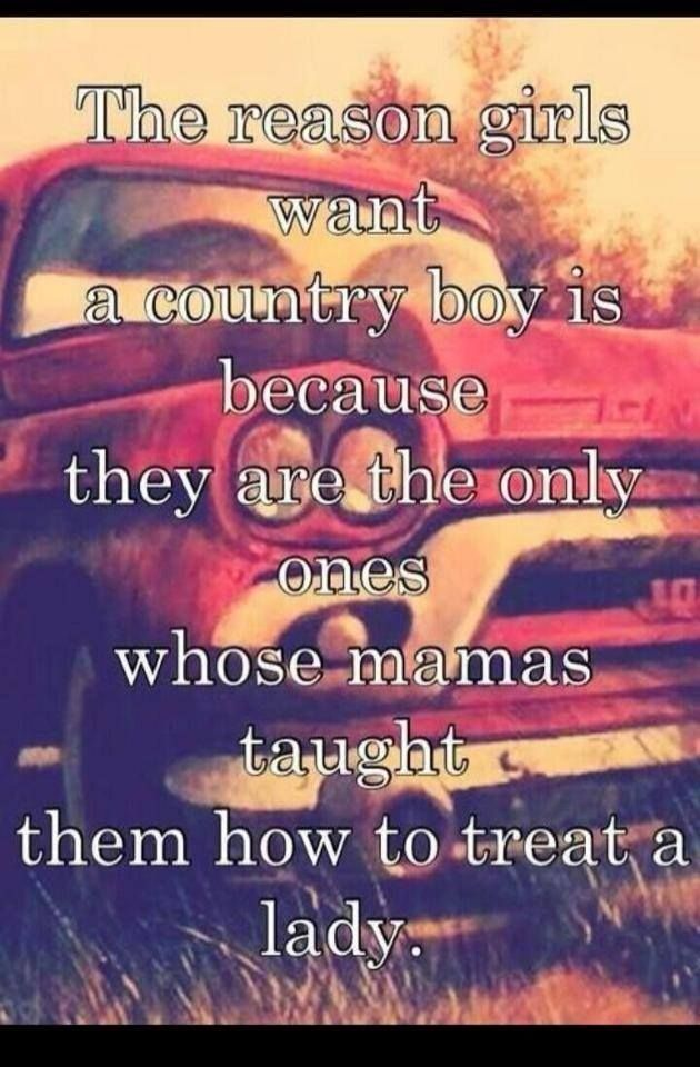 Knight In Shining Armor Country Boy Quotes
