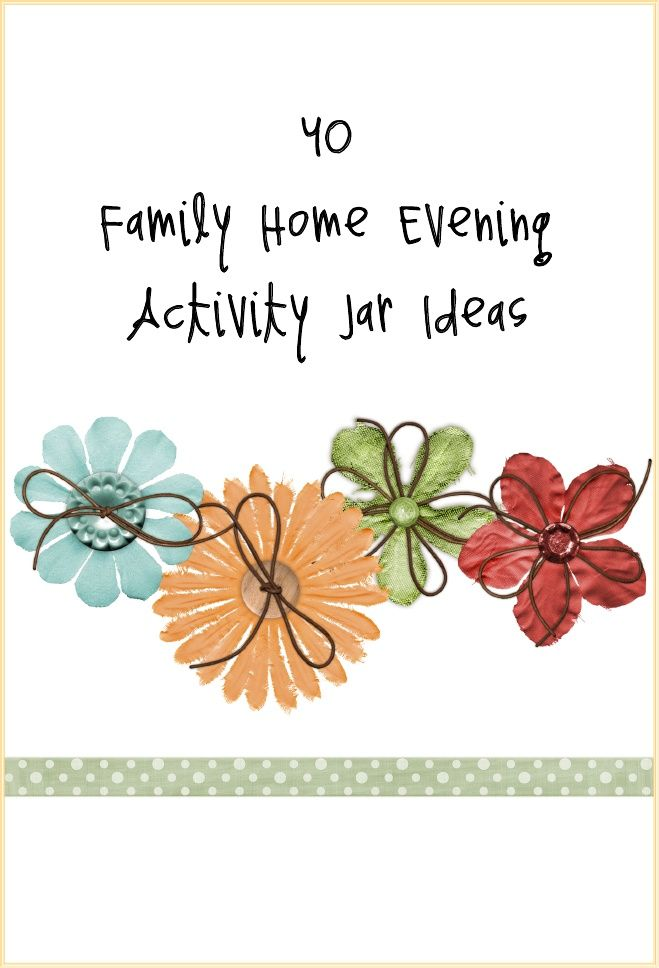 Lesson Ideas Family Home Evening