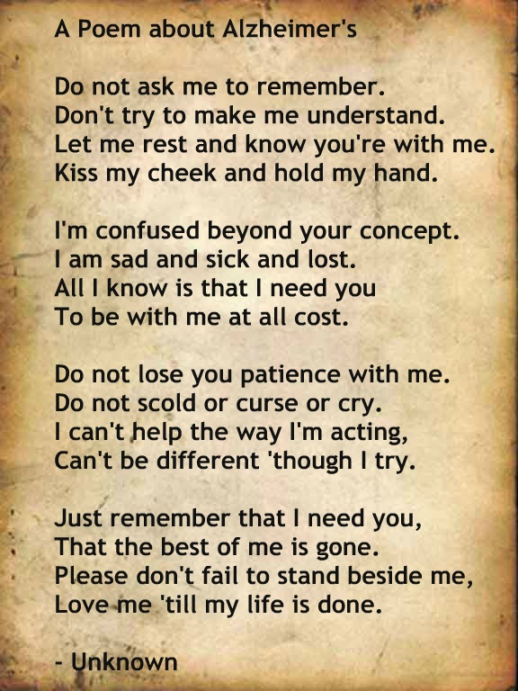 Alzheimer's Poem | Spit it Out | Pinterest | Help me, The ...