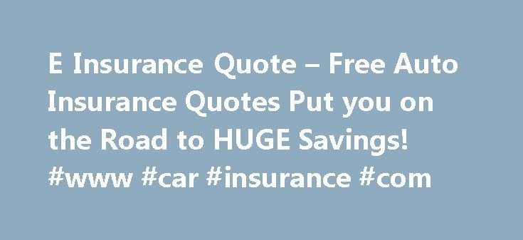 Insurance Auto Quotes Online