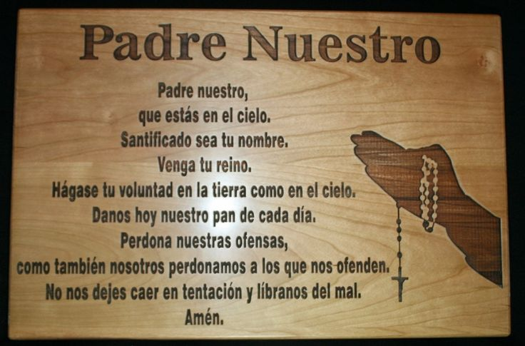 Padre Nuestro - The Lord's Prayer in Spanish Cutting Board ...