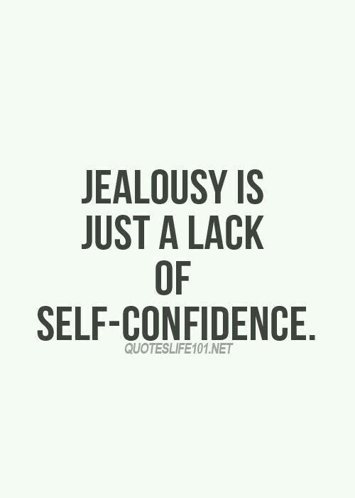 Insecure Jealous People Quotes