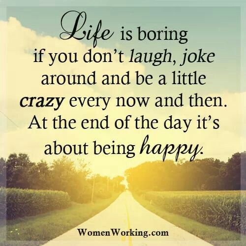 Smile Laugh And Have Fun Quotes