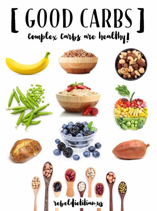 Good Carbs Complex Carbs Are Healthy Rebeldietitian