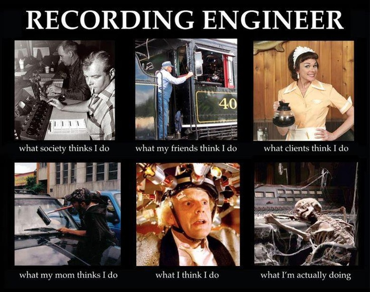 what society thinks i do what i think i do engineers