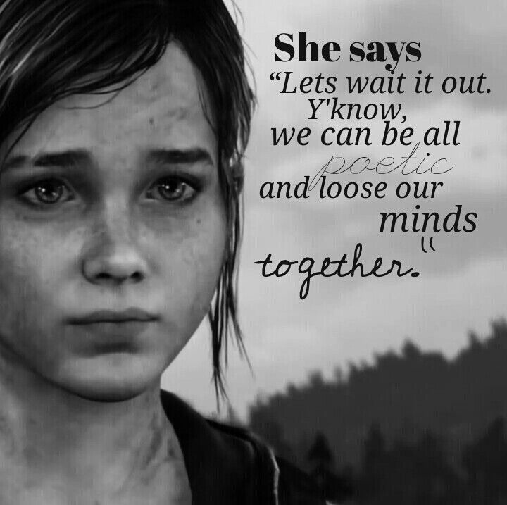 Us Ellie Quotes Last