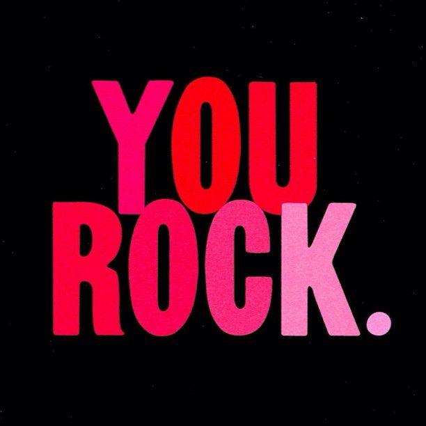 You Are My Rock I Love Rock You