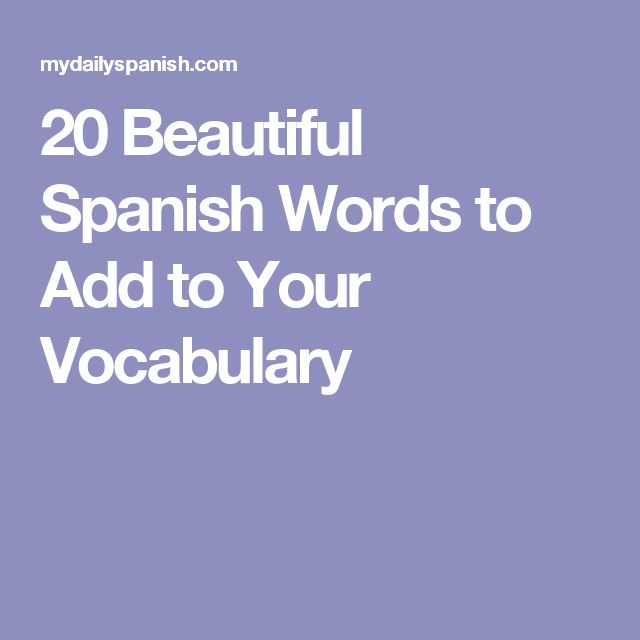 Beautiful Spanish Words Meaning