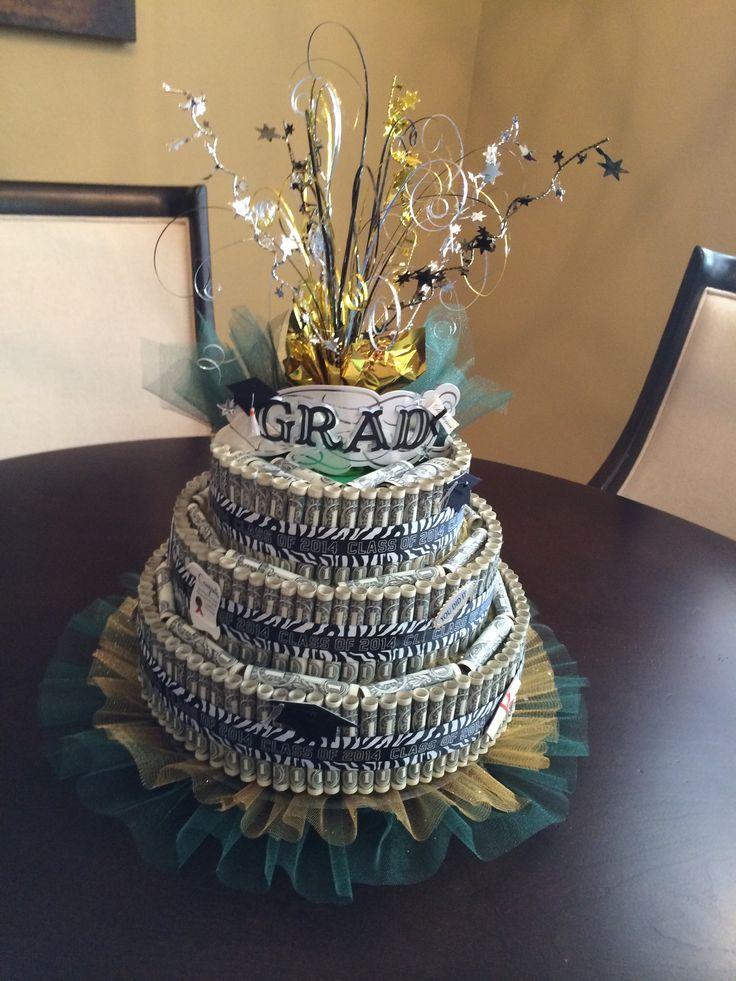 Graduation Money Cake Graduation Gift Ideas Graduation
