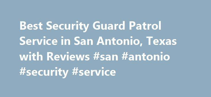 Security Guard San Antonio Tx