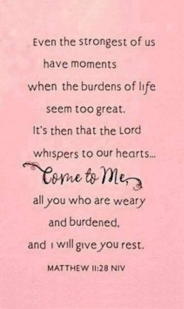 And All Come Unto I Me Will Give Ye You Are Heavy Labour Laden And Rest