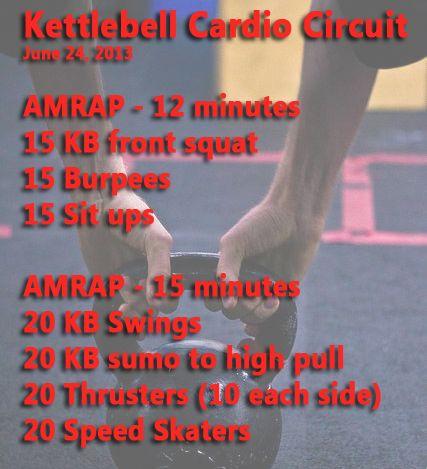 Kettlebell Cardio Circuit Crossfit Wod Pinterest