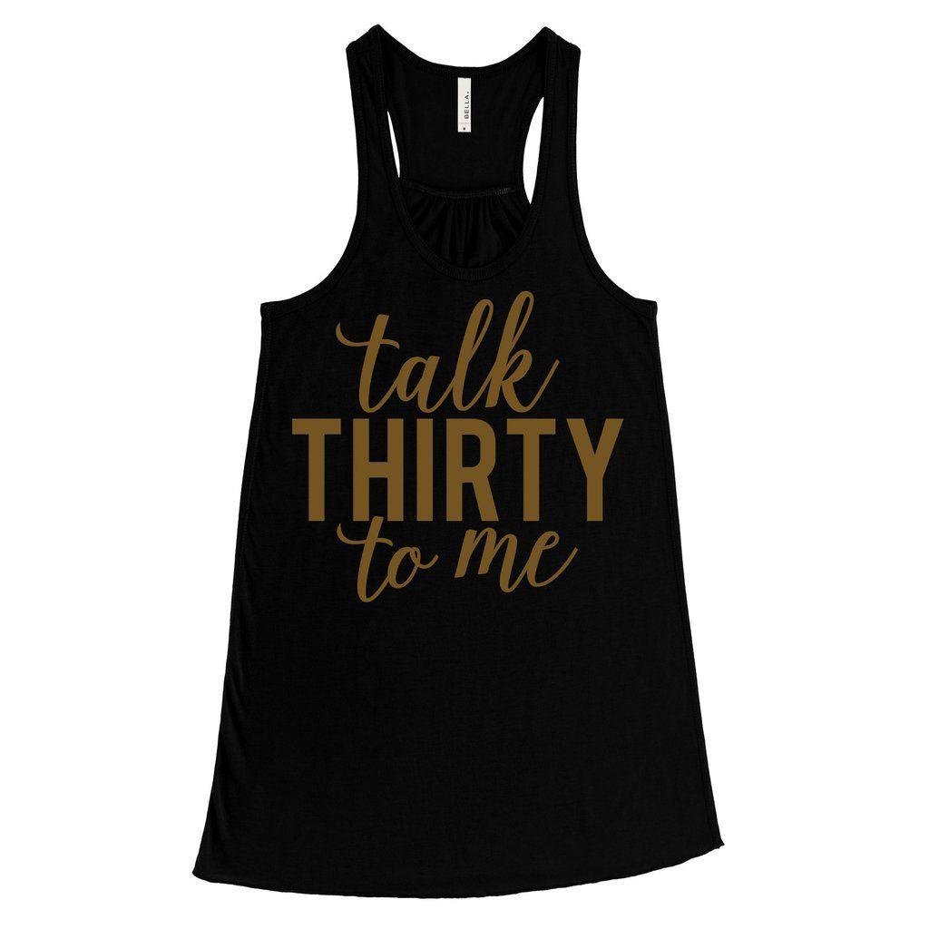 Gold Glitz Print Talk Thirty To Me 30th Birthday Women S