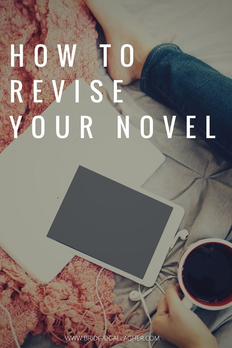 How To Revise Your Novel Le Rn D Ference Between Edit G Nd