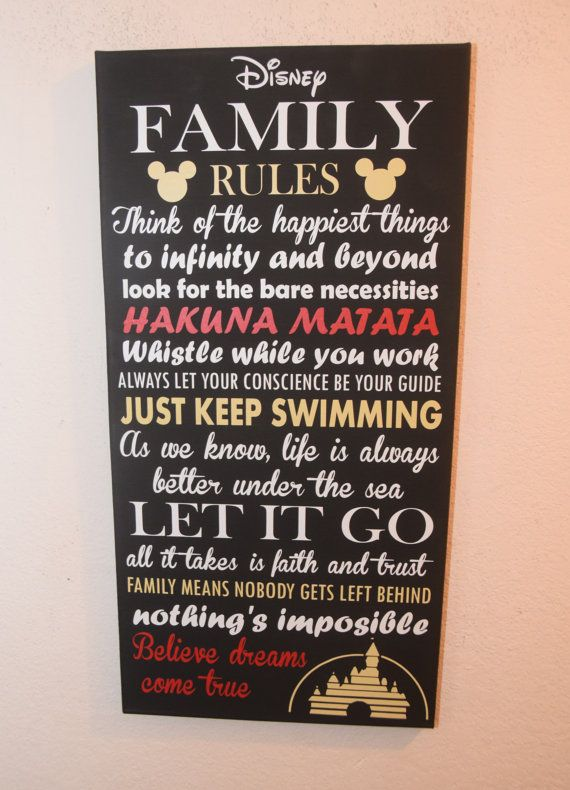 Disney Family Rules Think of the happiest things, to ...