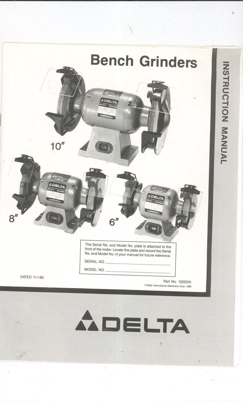 Delta 10 Inch 8 Inch 6 Inch Bench Grinder Instruction Manual