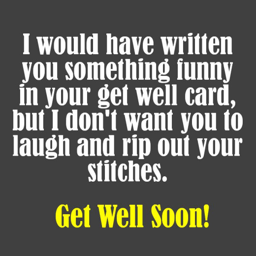 Funny Quotes About Getting Well After Surgery