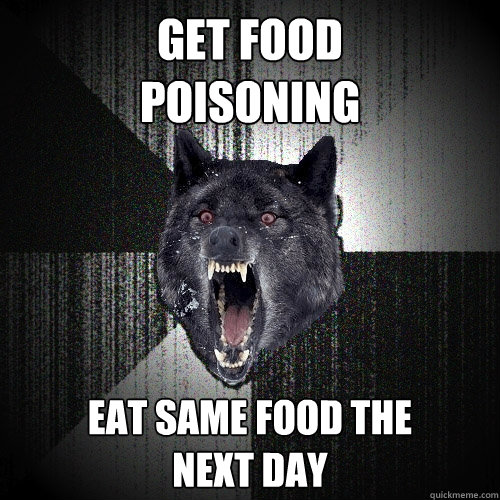 Poisoning Food Meme Funny