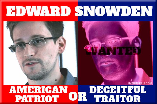 Edward Snowden Patriot or Traitor