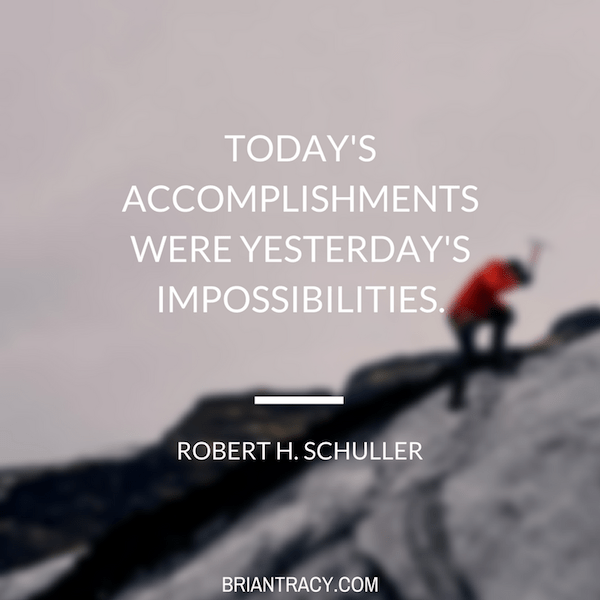 56 Motivational Inspirational Quotes   7 s My Favorite    Brian     Rober H Schuller Todays Accomplishments were inspirational quote