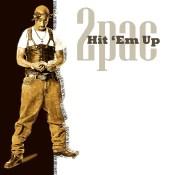 Tupac Hit Em Up (3)