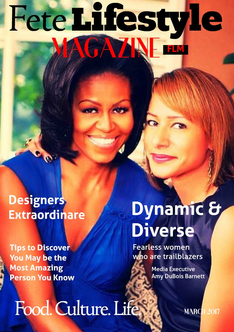 Fete Lifestyle Magazine March 2017 Dynamic People, Places ...
