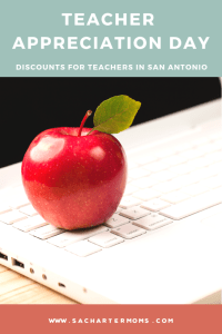 2019 National Teacher Appreciation Day Benefits In San Antonio | San  Antonio Charter Moms