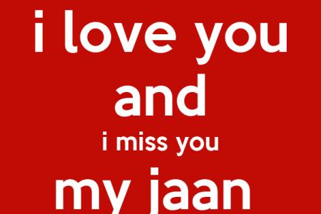 I Miss You My Jaan Wallpaper Vinnyoleo Vegetalinfo