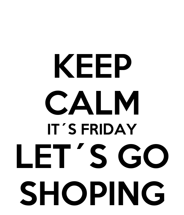Keep Calm And Go Shoping