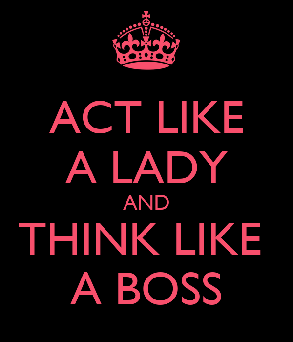 Act Lady Think Man Quotes