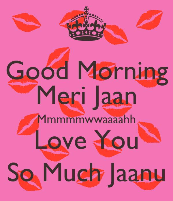 Good Morning Jaan Quotes: Love Gud Morning Pics