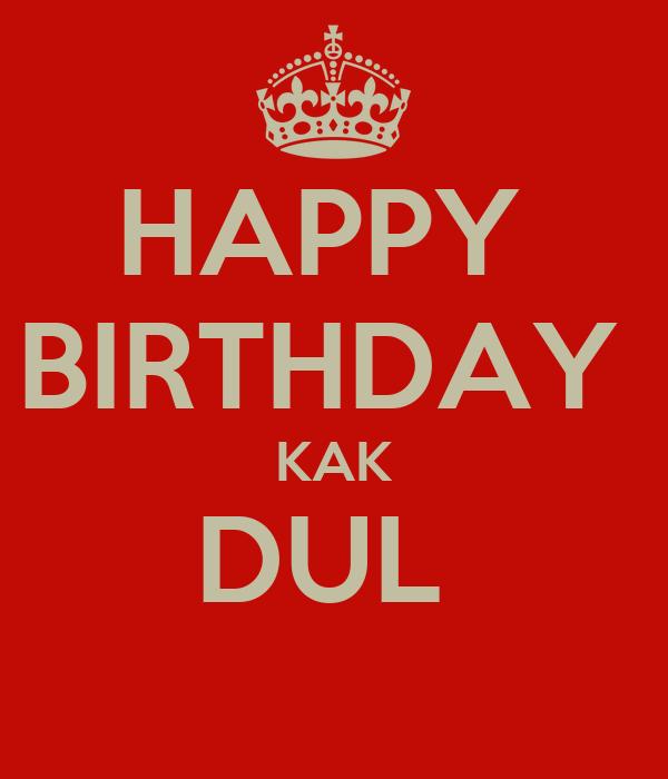 Happy Birthday Kak Dul Poster Tsatsafajar Keep Calm O