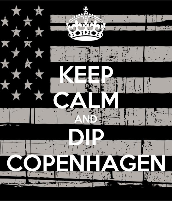 And Dip Calm Copenhagen Keep