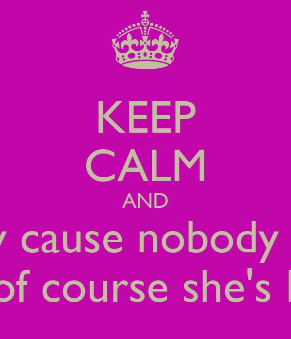 Keep Calm And Love Brianna