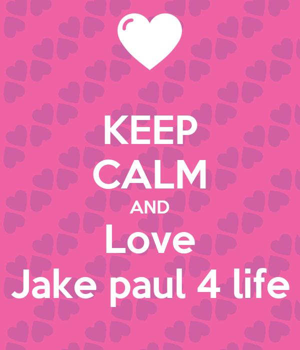 Keep Calm And Love Logan Paul