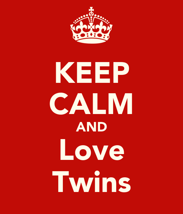 Keep Calm And Love Martinez Twins
